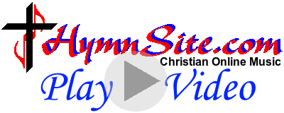 HymnSite Video